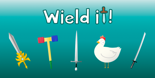wield it